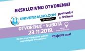 """Univerzalno.com otvara poslovnicu """"Univerzalno Premium"""" i u Brčkom, očekuju vas i nagrade"""
